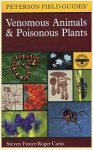 Venomous Animals & Poisonous Plants